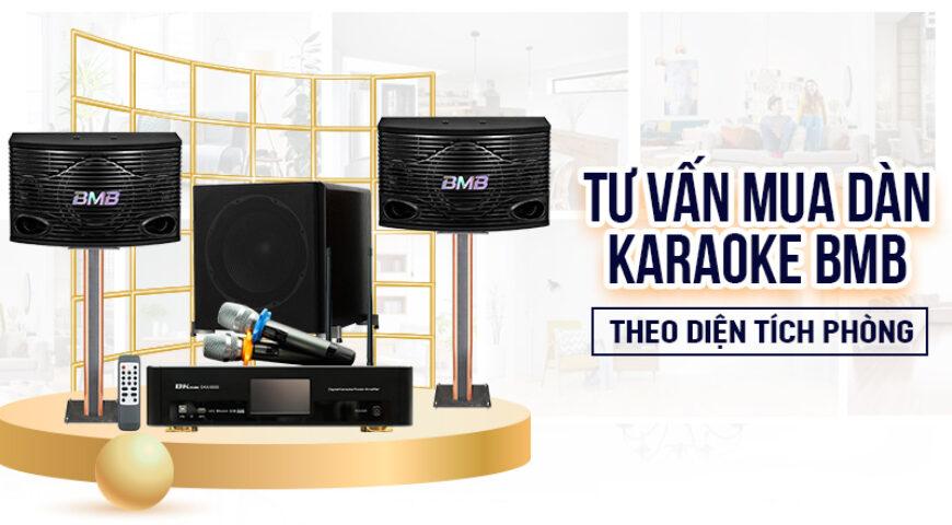 Cách chọn mua dàn karaoke BMB theo diện tích phòng
