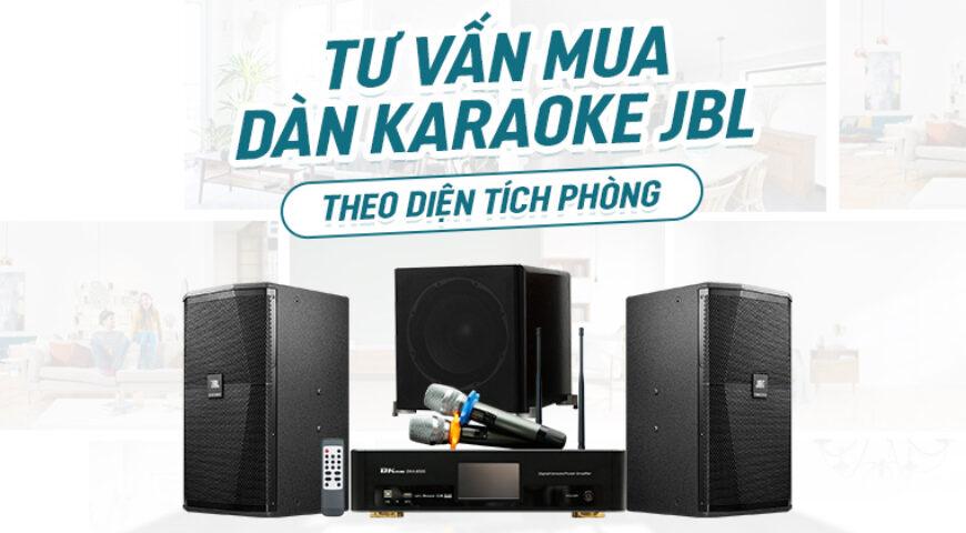 cách chọn mua dàn karaoke JBL theo diện tích phòng